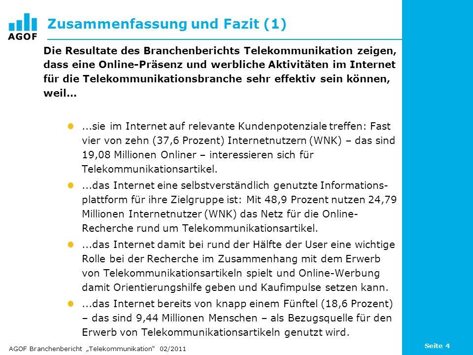 Seite 4 Zusammenfassung und Fazit (1) Die Resultate des Branchenberichts Telekommunikation zeigen, dass eine Online-Präsenz und werbliche Aktivitäten