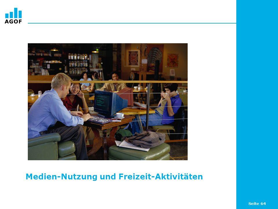 Seite 64 Medien-Nutzung und Freizeit-Aktivitäten
