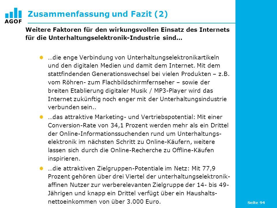Seite 94 Zusammenfassung und Fazit (2) Weitere Faktoren für den wirkungsvollen Einsatz des Internets für die Unterhaltungselektronik-Industrie sind...