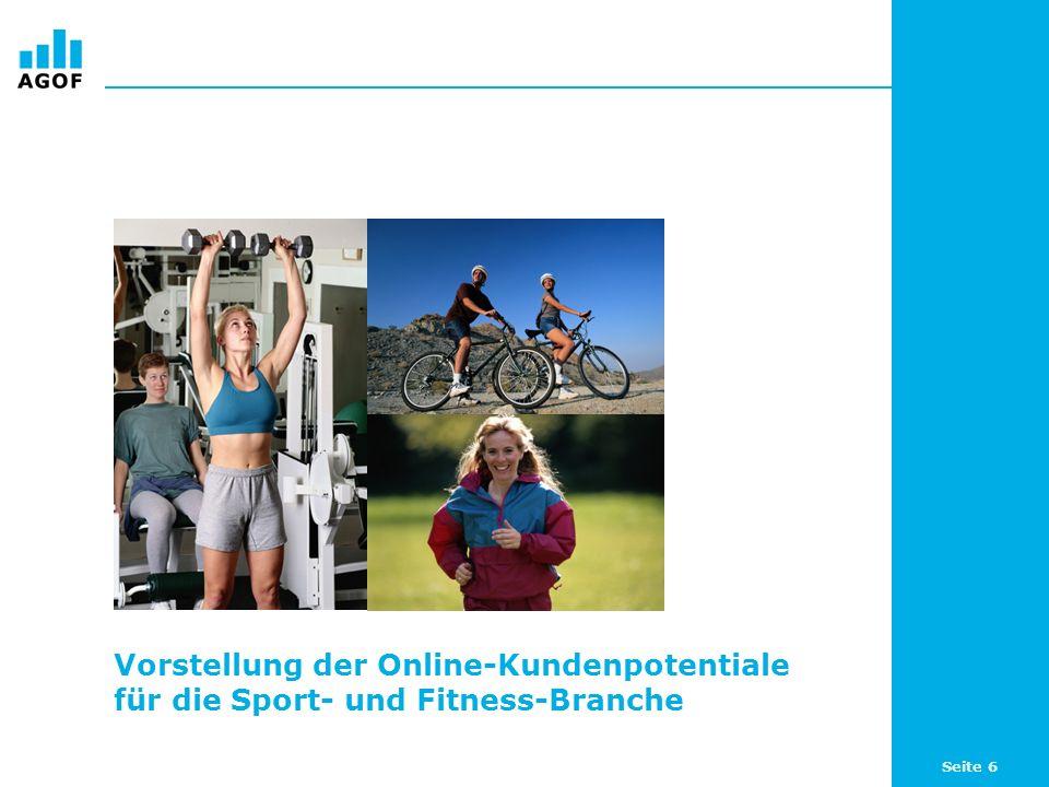 Seite 6 Vorstellung der Online-Kundenpotentiale für die Sport- und Fitness-Branche