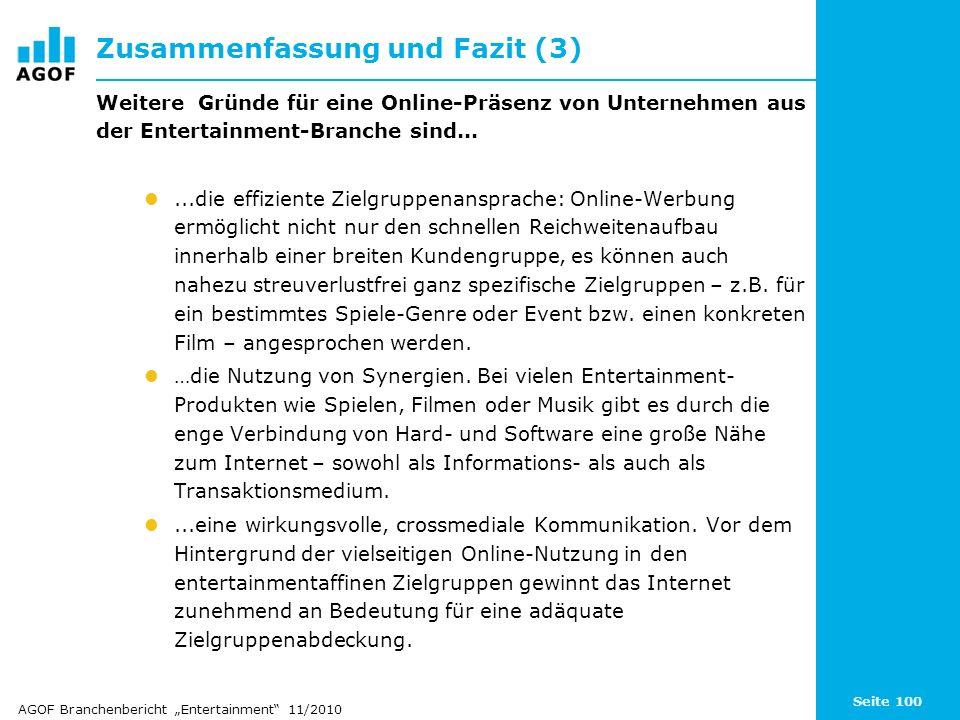 Seite 100 Zusammenfassung und Fazit (3) Weitere Gründe für eine Online-Präsenz von Unternehmen aus der Entertainment-Branche sind......die effiziente