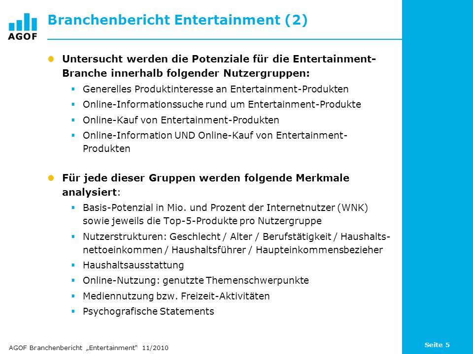 Seite 5 Branchenbericht Entertainment (2) Untersucht werden die Potenziale für die Entertainment- Branche innerhalb folgender Nutzergruppen: Generelle
