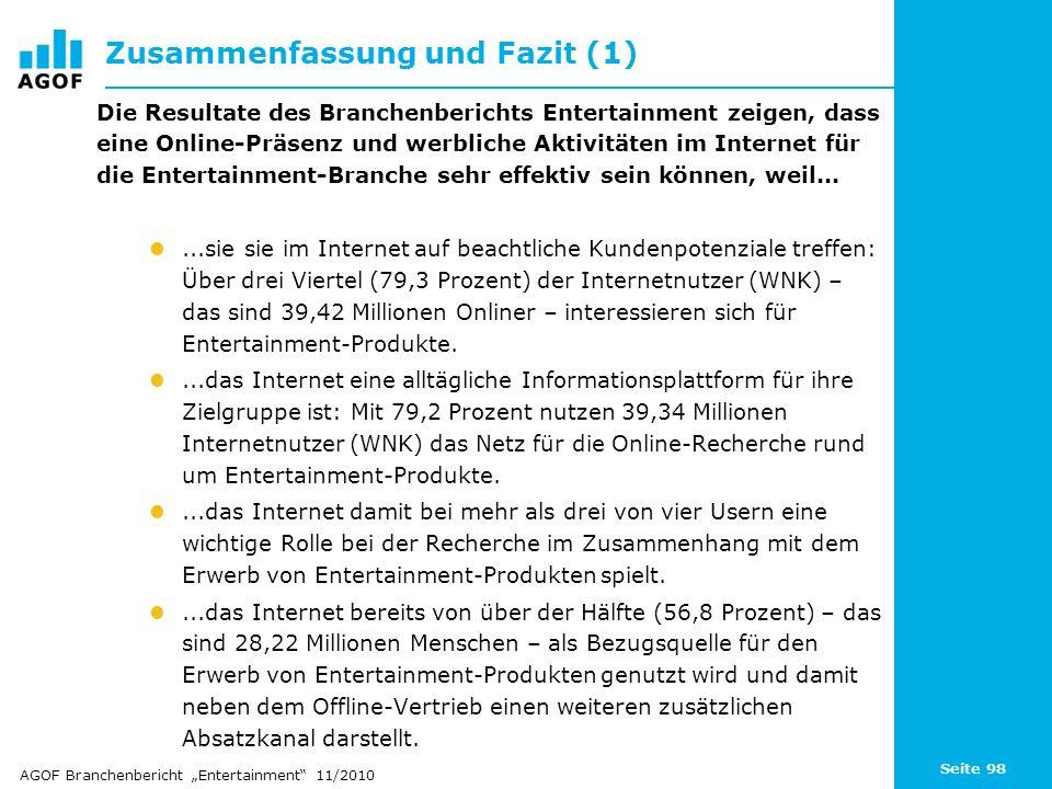 Seite 98 Zusammenfassung und Fazit (1) Die Resultate des Branchenberichts Entertainment zeigen, dass eine Online-Präsenz und werbliche Aktivitäten im