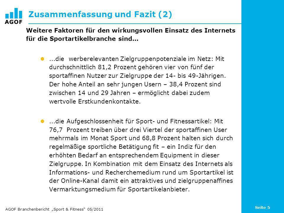 Seite 56 Themennutzung online: Sportergebnisse, Sportberichte Basis: 101.105 Fälle (Internetnutzer letzte 3 Monate) Angaben in Prozent / Quelle: AGOF e.V.