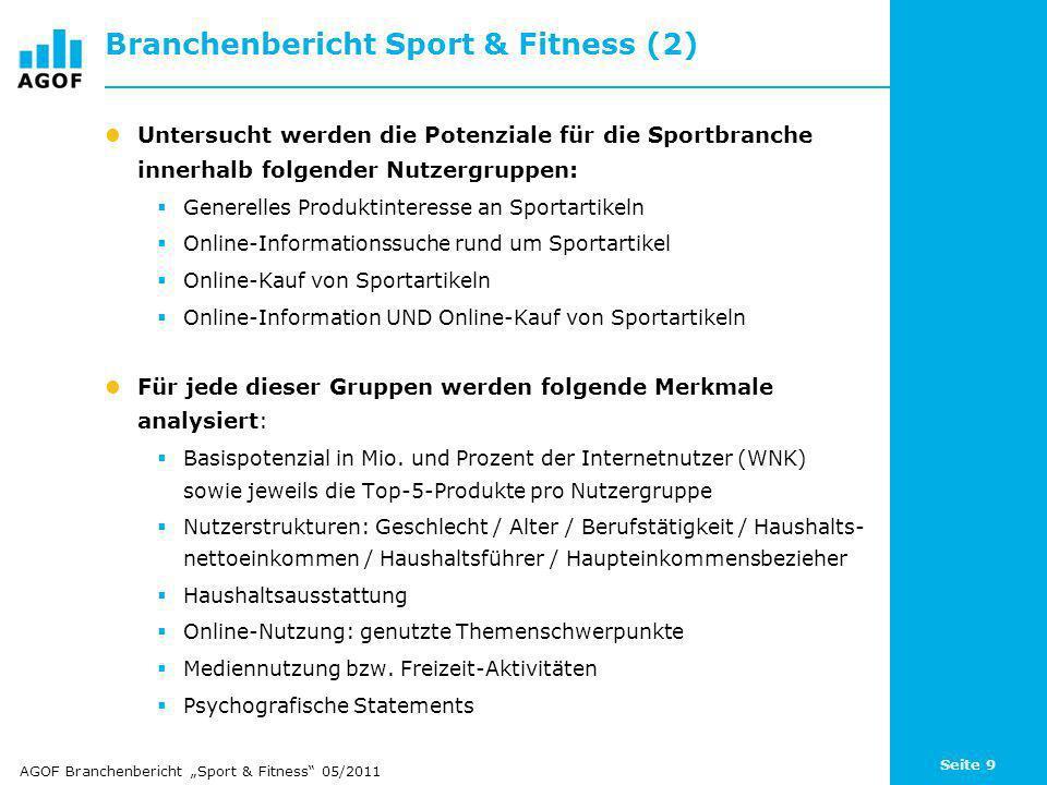 Seite 10 3. Vorstellung der Online-Kundenpotenziale für die Sport- und Fitnessbranche