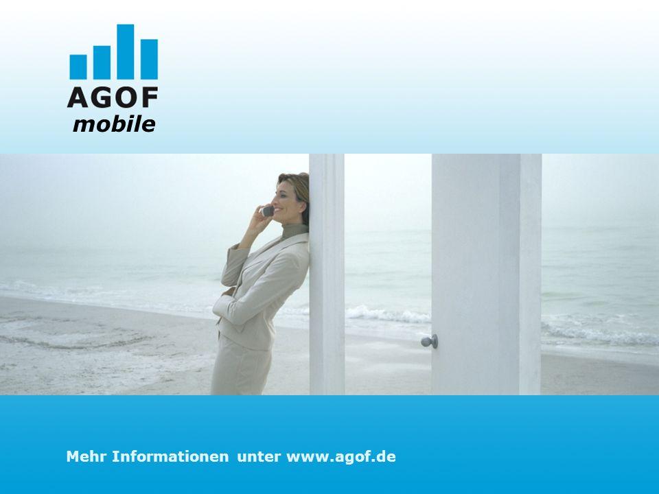 Mehr Informationen unter www.agof.de mobile