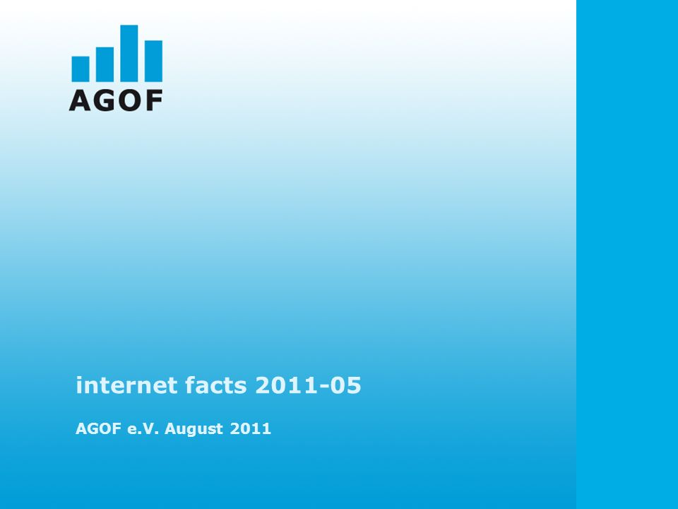 internet facts 2011-05 AGOF e.V. August 2011
