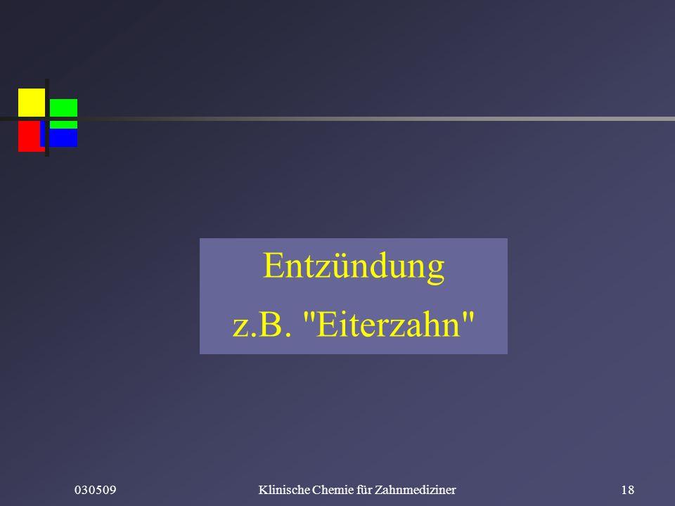 030509Klinische Chemie für Zahnmediziner18 Entzündung z.B.