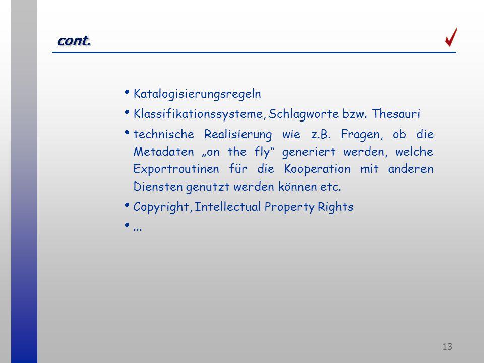 13 cont.Katalogisierungsregeln Klassifikationssysteme, Schlagworte bzw.