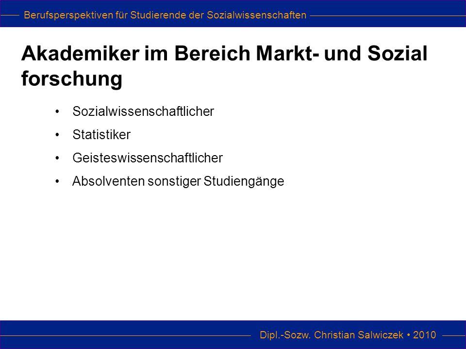 Berufsperspektiven für Studierende der Sozialwissenschaften Dipl.-Sozw.