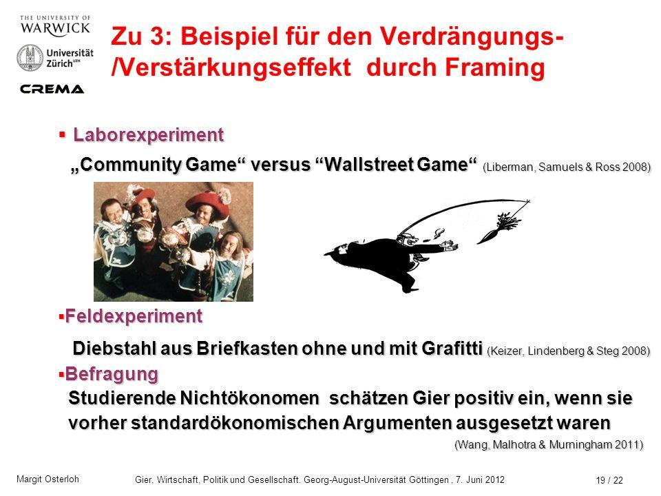 Margit Osterloh Gier, Wirtschaft, Politik und Gesellschaft. Georg-August-Universität Göttingen, 7. Juni 2012 18 / 23 Nach Einführung einer Buße holen
