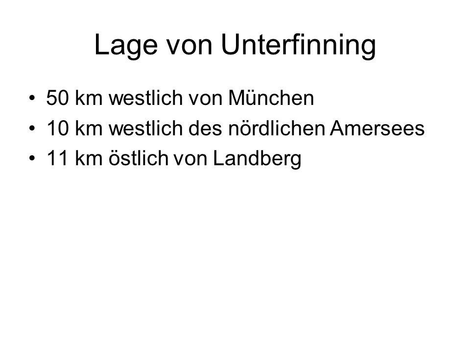 Lage von Unterfinning 50 km westlich von München 10 km westlich des nördlichen Amersees 11 km östlich von Landberg