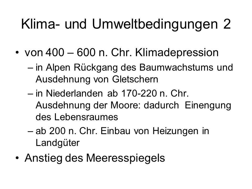 Klima- und Umweltbedingungen 2 von 400 – 600 n.Chr.
