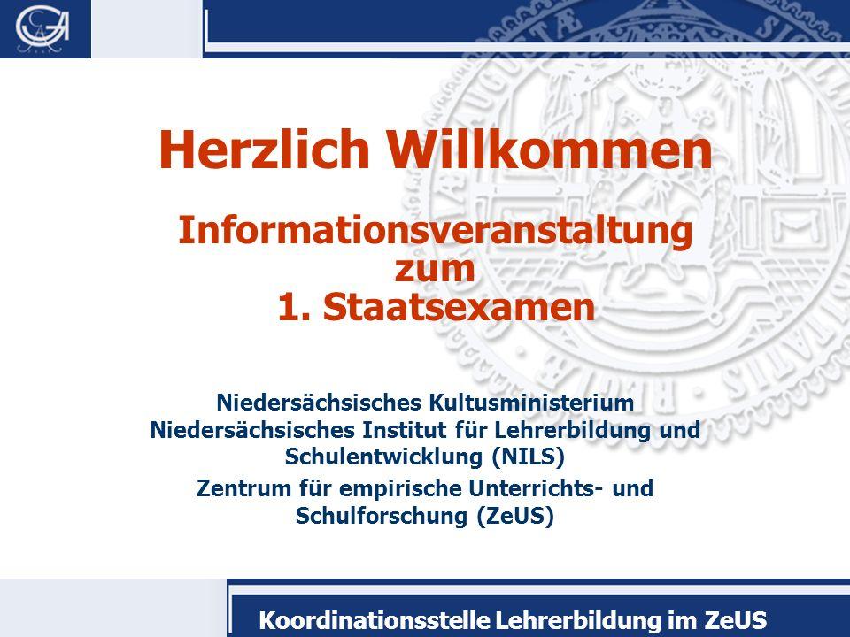 Koordinationsstelle Lehrerbildung im ZeUS Herzlich Willkommen Informationsveranstaltung zum 1.
