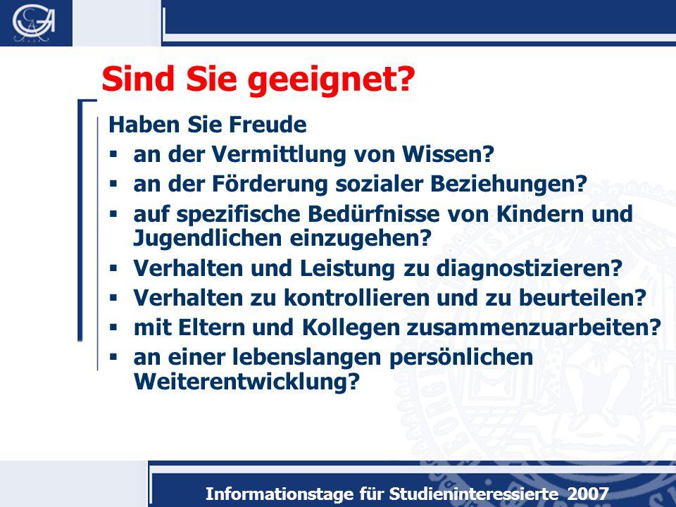 Informationstage für Studieninteressierte 2007 Sind Sie geeignet.