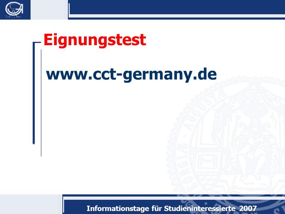 Informationstage für Studieninteressierte 2007 Eignungstest www.cct-germany.de