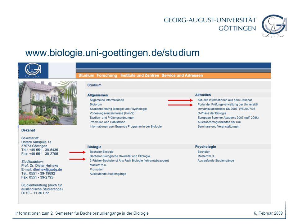 6. Februar 2009Informationen zum 2. Semester für Bachelorstudiengänge in der Biologie www.biologie.uni-goettingen.de/studium