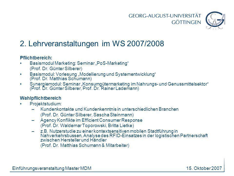 15. Oktober 2007Einführungsveranstaltung Master MDM 2.