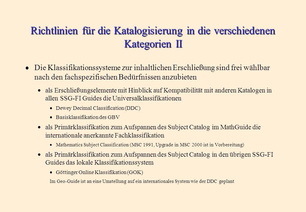 Richtlinien für die Katalogisierung in die verschiedenen Kategorien I Für einige Kategorien werden Tabellen internationaler Standardabkür- zungen, wie z.B.