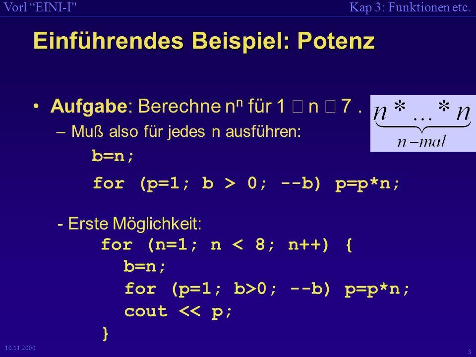 Kap 3: Funktionen etc.Vorl EINI-I 24 10.11.2000 float factorial (int n ) { float k; if (( n ==0)    ( n ==1)) k=1; else {if ( n >1) k = (factorial ( n -1)) * n ;} return k ; } /* n=3 */ 3 3 3 3 factorial (2) factorial(3) float factorial (int n ){ float k; if (( n ==0)    ( n ==1)) k = 1; else {if ( n >1) k = (factorial ( n -1)) * n ;} return k ; } 3 22 2 2 2 factorial (1) 1 * 2 2 float factorial (int n ){ float k; if (( n ==0)    ( n ==1)) k = 1; else {if ( n >1) k = (factorial ( n -1)) * n ;} return k ; } 1 2 * 3 6 == 6 /* n=1 */ 1 1 /* n= 2 */