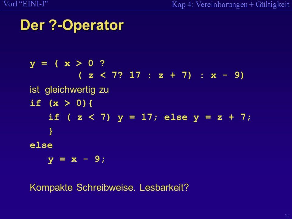 Kap 4: Vereinbarungen + Gültigkeit Vorl EINI-I 21 y = ( x > 0 .