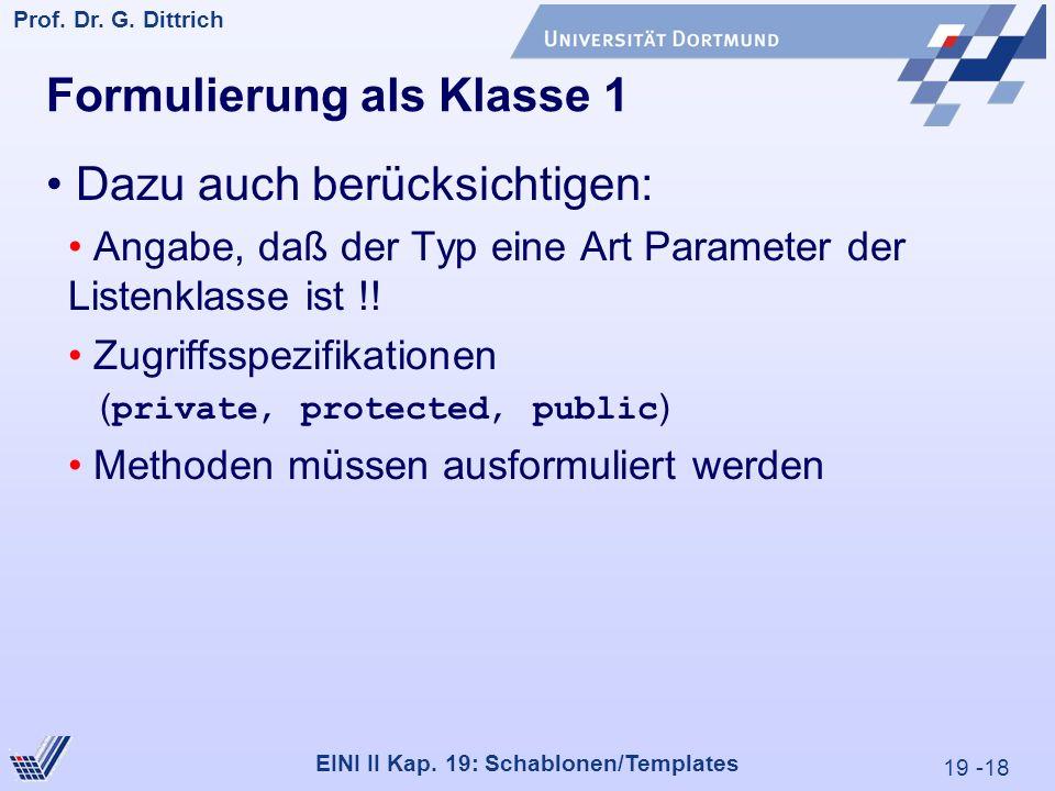 19 -18 Prof. Dr. G. Dittrich 29.05.2000 EINI II Kap.