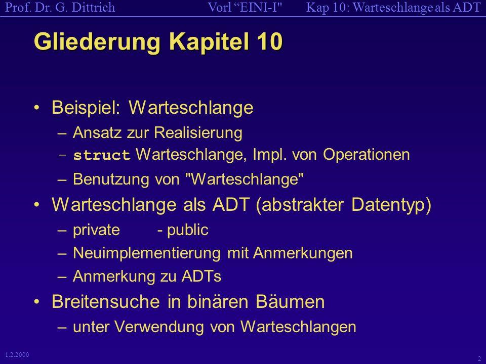 Kap 10: Warteschlange als ADTVorl EINI-I Prof.Dr.