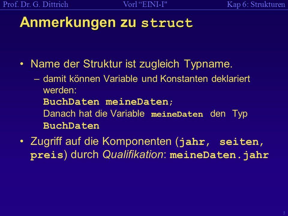 Kap 6: StrukturenVorl EINI-I Prof. Dr. G.