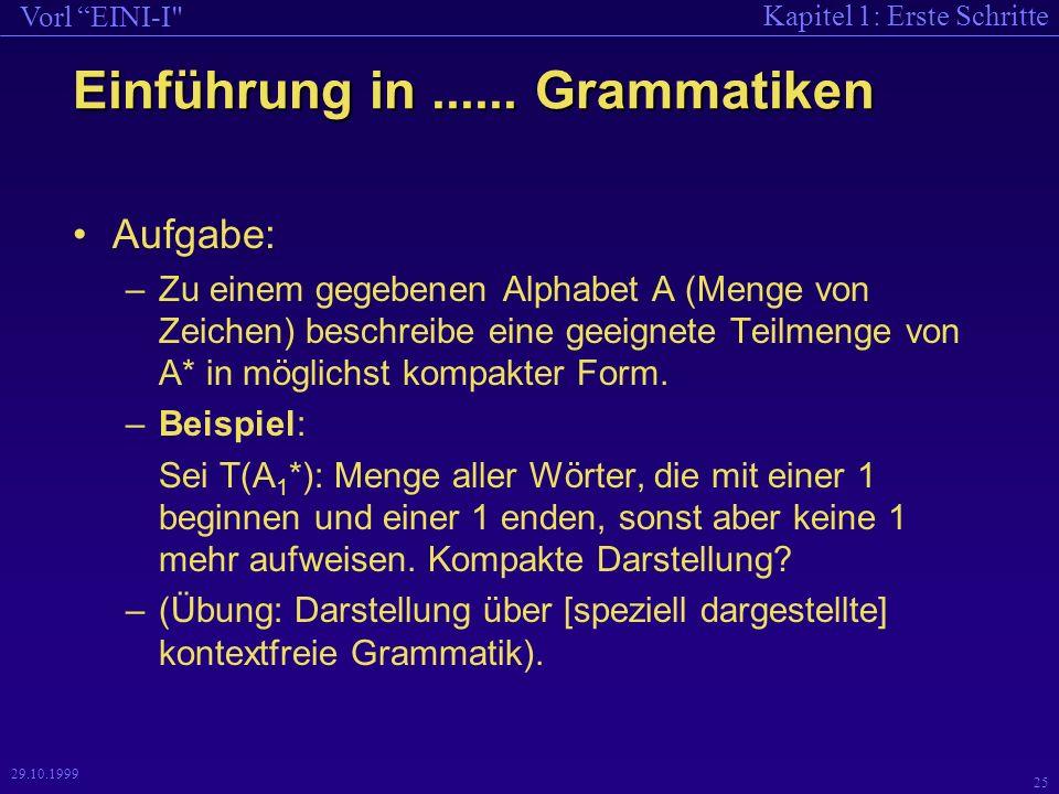 Kapitel 1: Erste Schritte Vorl EINI-I 25 29.10.1999 Einführung in......