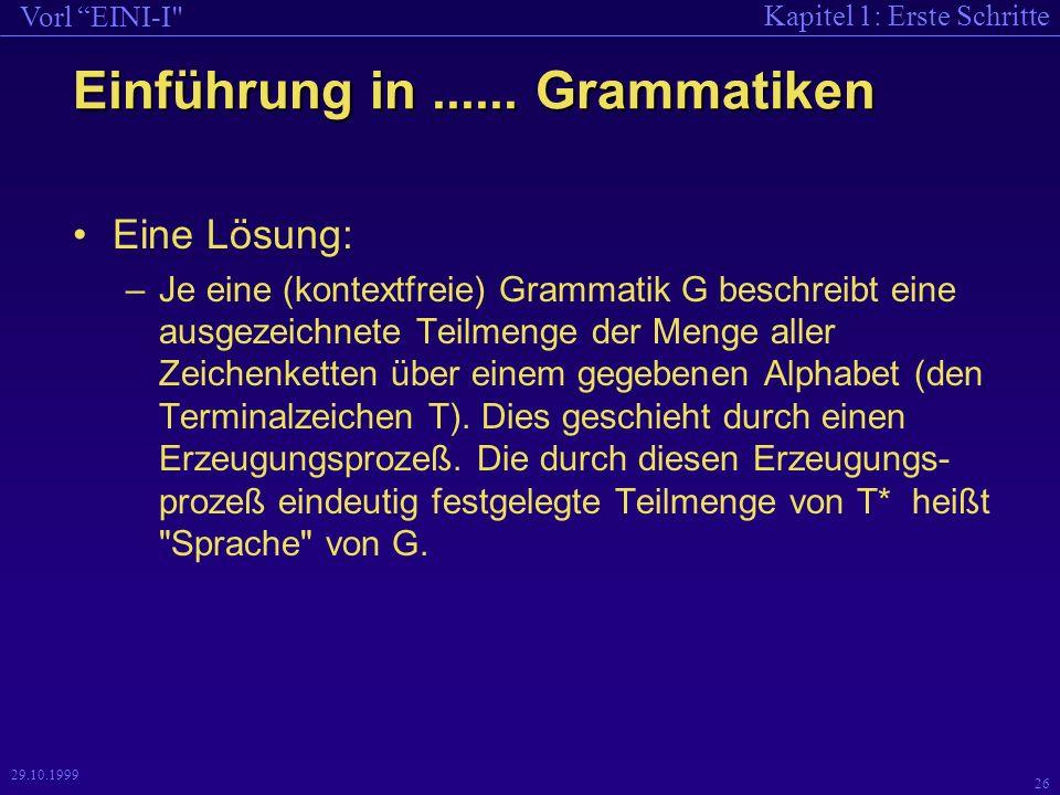 Kapitel 1: Erste Schritte Vorl EINI-I 26 29.10.1999 Einführung in......