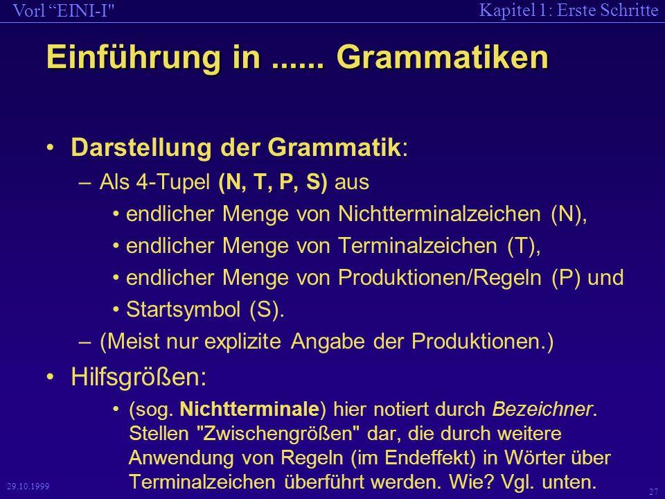 Kapitel 1: Erste Schritte Vorl EINI-I 27 29.10.1999 Einführung in......