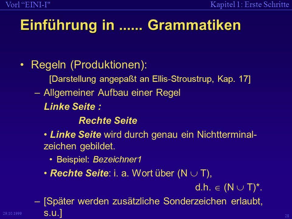 Kapitel 1: Erste Schritte Vorl EINI-I 28 29.10.1999 Einführung in......