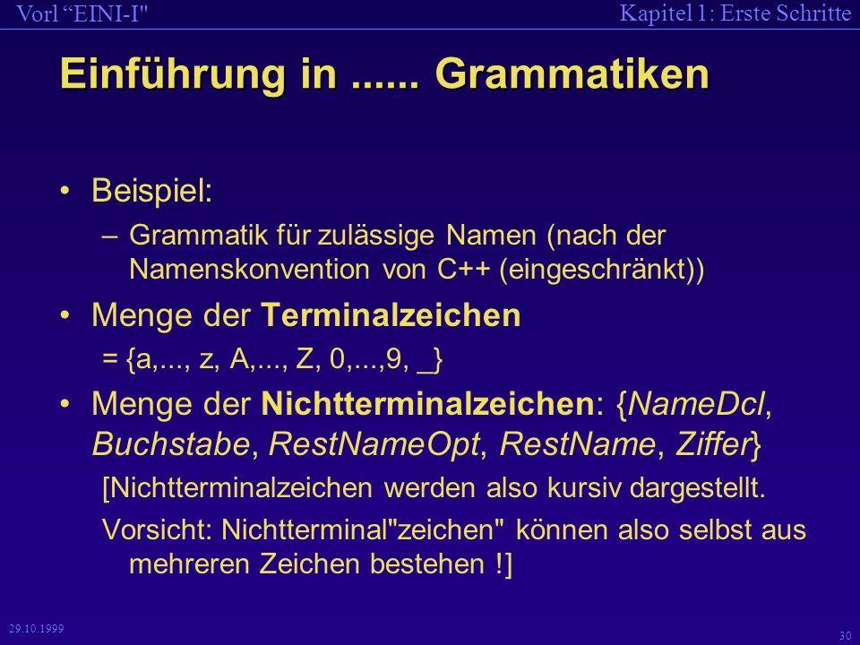 Kapitel 1: Erste Schritte Vorl EINI-I 30 29.10.1999 Einführung in......