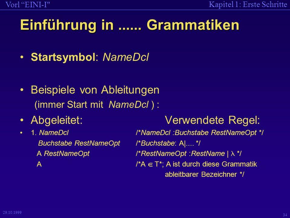 Kapitel 1: Erste Schritte Vorl EINI-I 34 29.10.1999 Einführung in......