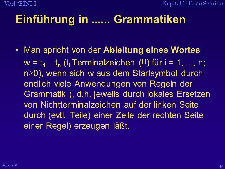 Kapitel 1: Erste Schritte Vorl EINI-I 36 29.10.1999 Einführung in......