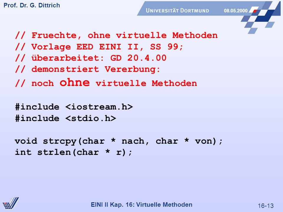 16-13 Prof. Dr. G. Dittrich 08.05.2000 EINI II Kap.