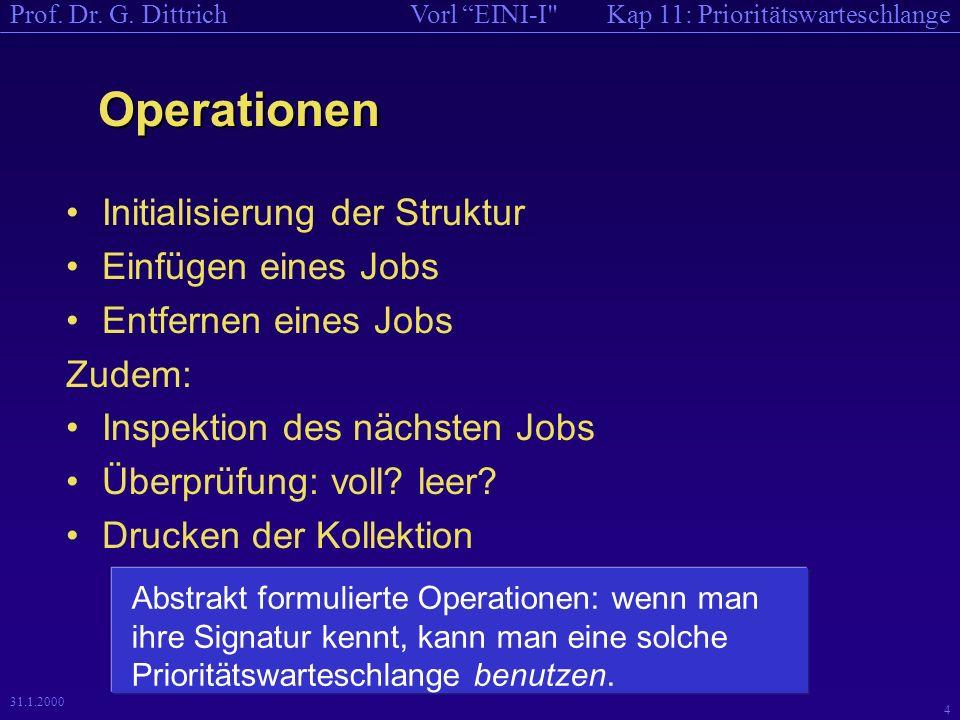 Kap 11: PrioritätswarteschlangeVorl EINI-I Prof.Dr.