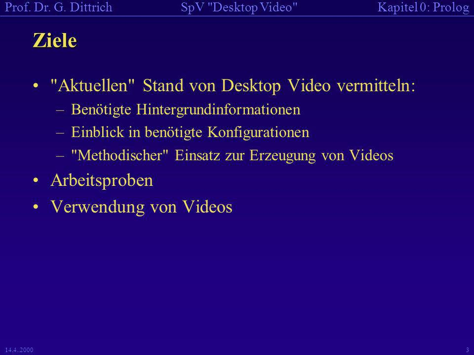 Kapitel 0: PrologSpV Desktop Video Prof. Dr. G.