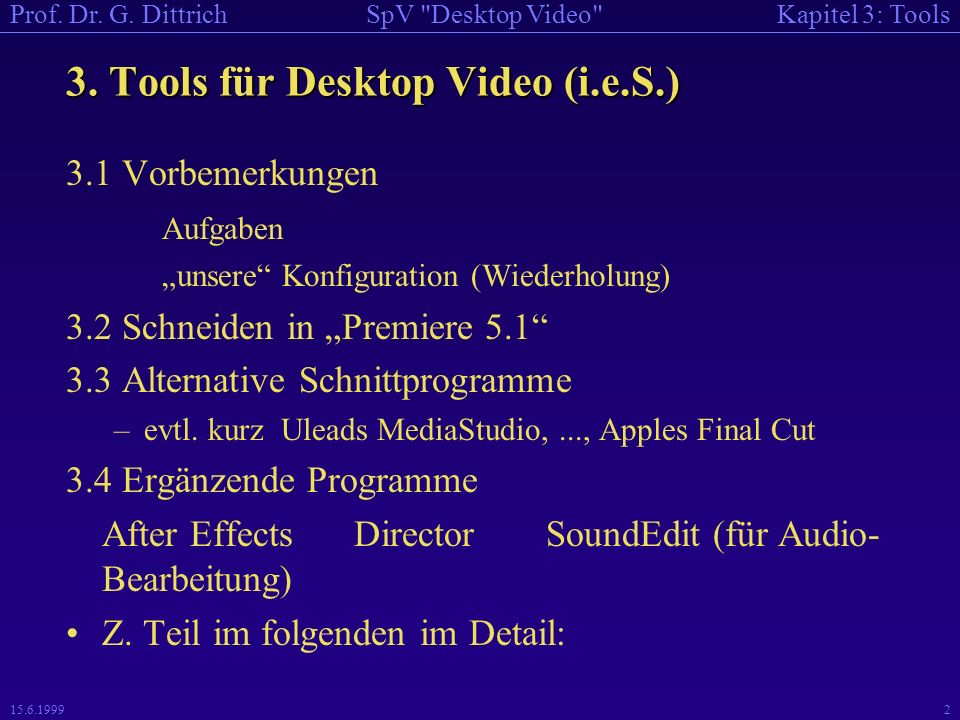 Kapitel 3: ToolsSpV Desktop Video Prof.Dr. G.