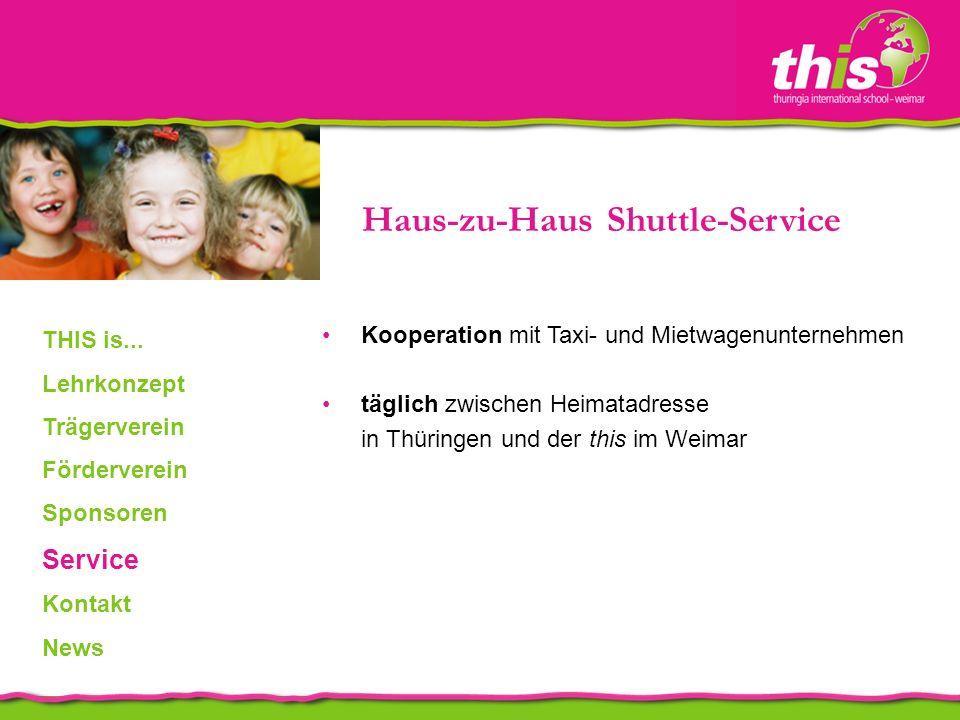Kooperation mit Taxi- und Mietwagenunternehmen täglich zwischen Heimatadresse in Thüringen und der this im Weimar Haus-zu-Haus Shuttle-Service THIS is...
