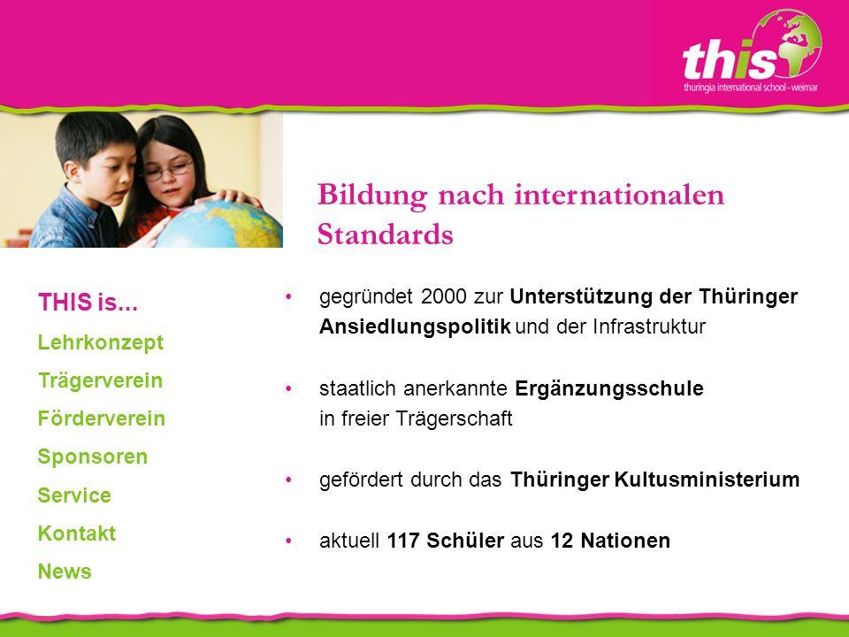 gegründet 2000 zur Unterstützung der Thüringer Ansiedlungspolitik und der Infrastruktur staatlich anerkannte Ergänzungsschule in freier Trägerschaft gefördert durch das Thüringer Kultusministerium aktuell 117 Schüler aus 12 Nationen THIS is...