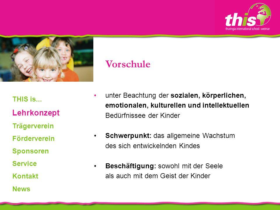 Grundschule (Klasse 1-5) Lehrprogramm: Sprachen, Mathematik, Technologie, Kunst, Sport und Musik Erwerb von wesentlichen Fähigkeiten wie z.