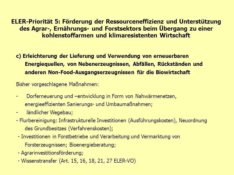 ELER-Priorität 5: Förderung der Ressourceneffizienz und Unterstützung des Agrar-, Ernährungs- und Forstsektors beim Übergang zu einer kohlenstoffarmen
