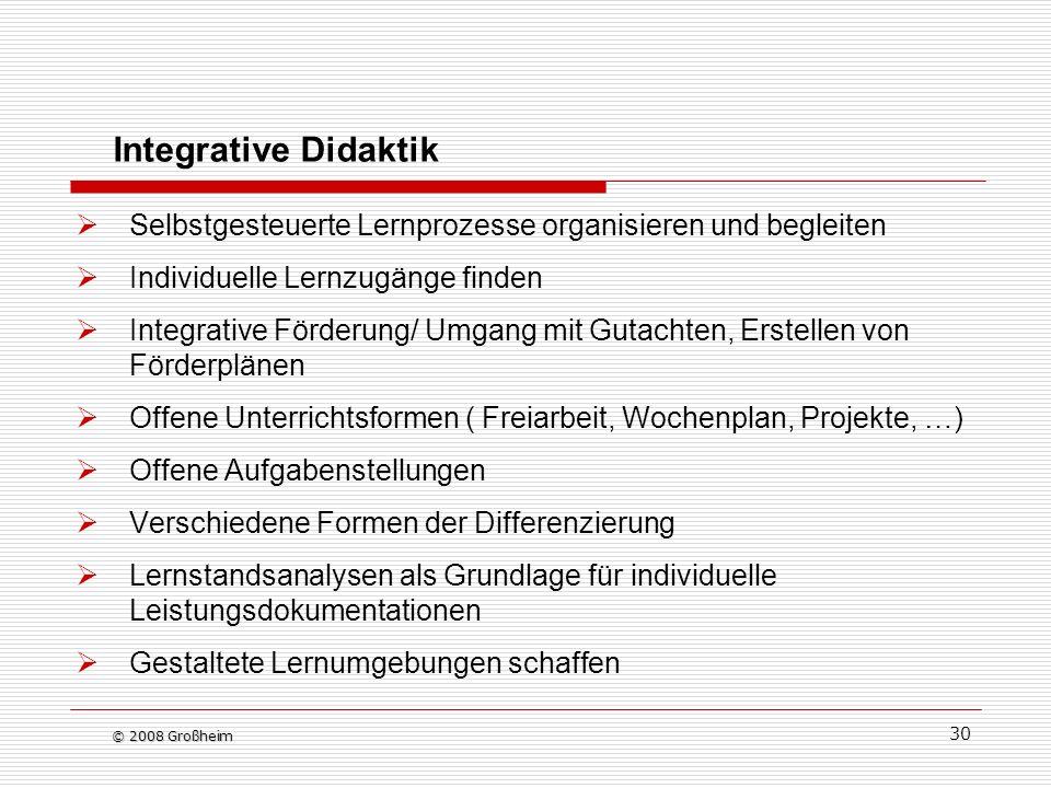 30 Integrative Didaktik Selbstgesteuerte Lernprozesse organisieren und begleiten Individuelle Lernzugänge finden Integrative Förderung/ Umgang mit Gut