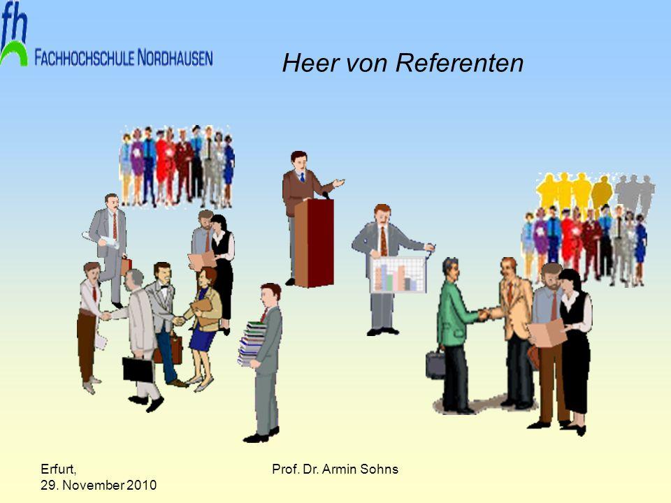 Erfurt, 29. November 2010 Prof. Dr. Armin Sohns Heer von Referenten