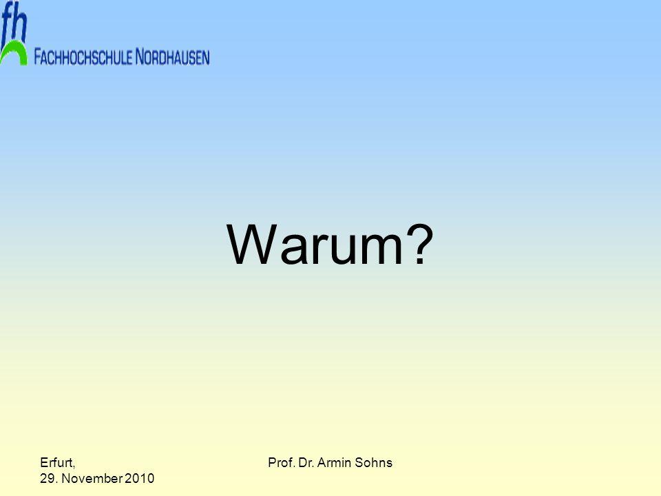 Erfurt, 29.November 2010 Prof. Dr. Armin Sohns Ganzheitlichkeit Satz 4 des §4 Abs.