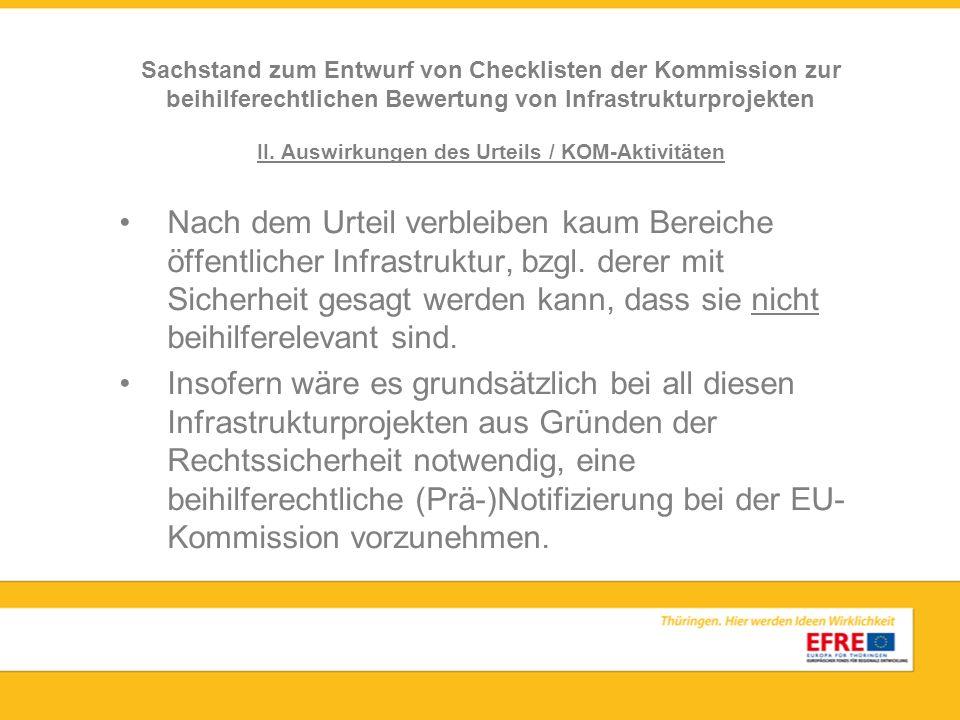 II.Auswirkungen des Urteils / KOM-Aktivitäten Kommission (GD-REGIO) hat mit Schreiben vom 20.