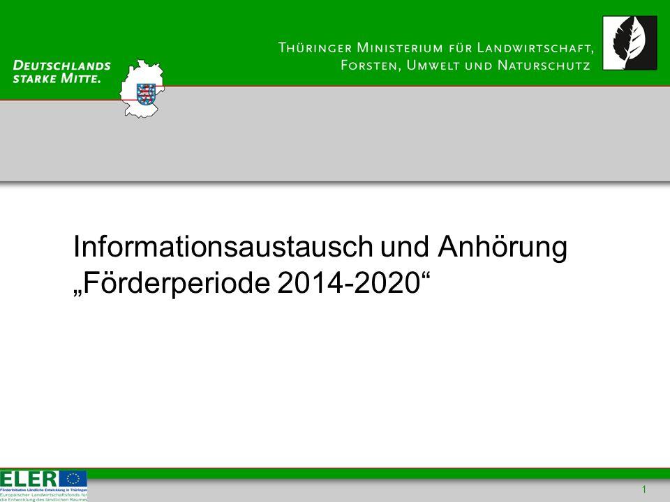Informationsaustausch und Anhörung Förderperiode 2014-2020 1