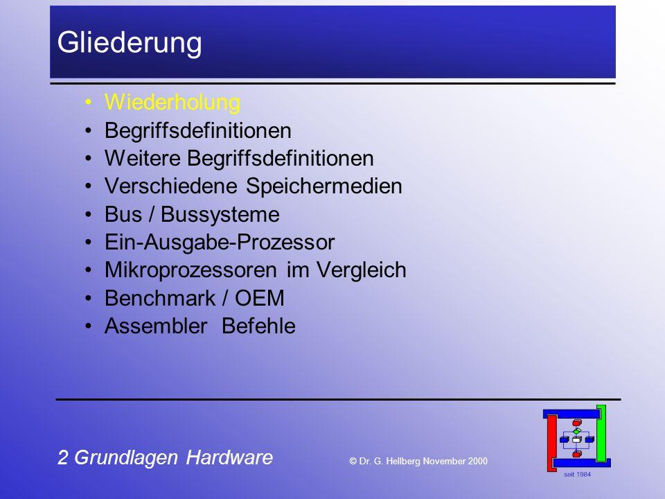 2 Grundlagen Hardware © Dr.G.