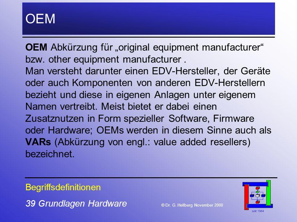 39 Grundlagen Hardware © Dr.G.